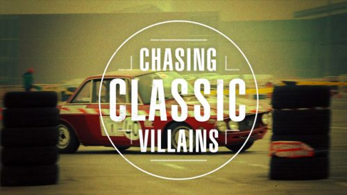 Chasing Classic Villains