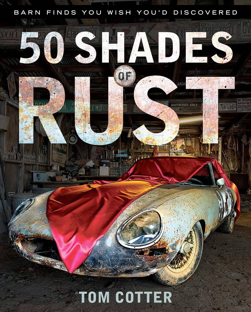Book Review Shades Of Rust Petrolicious