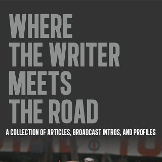 Relive Stories of Racing's Golden Era in Where the Writer Meets the Road