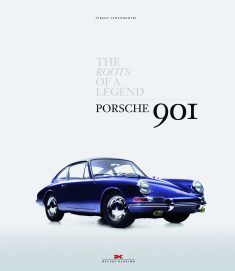 Porsche 901: The Roots of a Legend