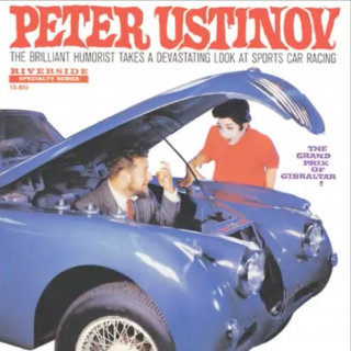 "Cars & Comedy: Revisiting Peter Ustinov's ""Grand Prix of Gibraltar"""