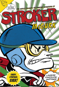 The Amazing Adventures of Stroker McGurk – Comic